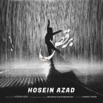 دانلود آهنگ حسین آزاد به نام زیر بارون برقص -