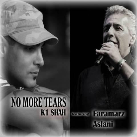 دانلود آهنگ فرامرز اصلانی و K1Shah به نام No More Tears